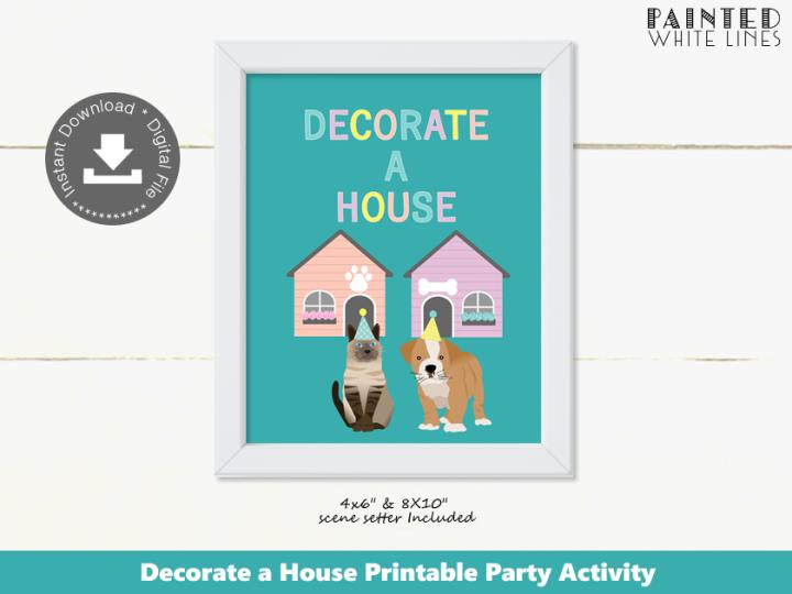 Decorate a House Puppy and Kitty Cat Party Activity Sign